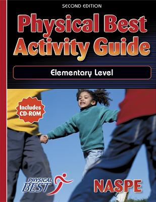 Physical Best Activity Guide: Elementary Level - 2nd Edition - National Association for Sport and Pe (Naspe)