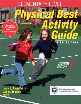 Physical Best Activity Guide, Elementary Level - Shape America - Society of Health and Physical Educators