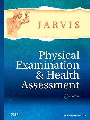Physical Examination & Health Assessment - Jarvis, Carolyn, PhD, Apn