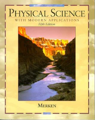 Physical Science with Modern Applications - Merken, Melvin