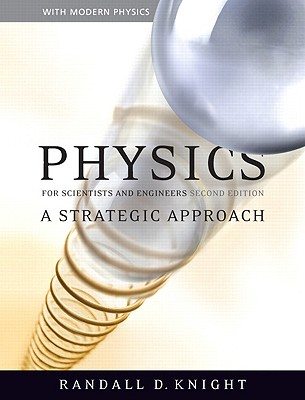 Physics for scientists and engineers a strategic approach book by physics for scientists and engineers a strategic approach book by randall dewey knight 7 available editions alibris books fandeluxe Images