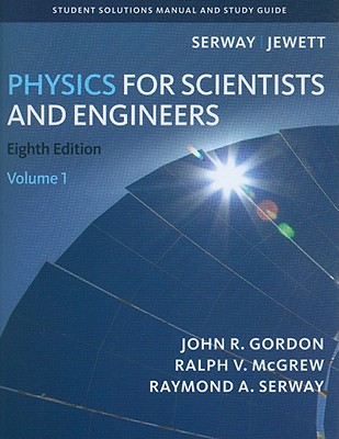 physics for scientists and engineers volume 1 student solutions rh alibris com College Physics Serway PowerPoint Wilson Physics Serway Jewett
