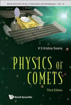 Physics of Comets - Krishna Swamy, K S