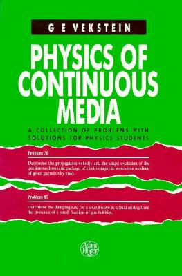 Physics of Continuous Media - Vekstein, Grigory