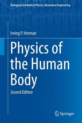 Physics of the Human Body - Herman, Irving P