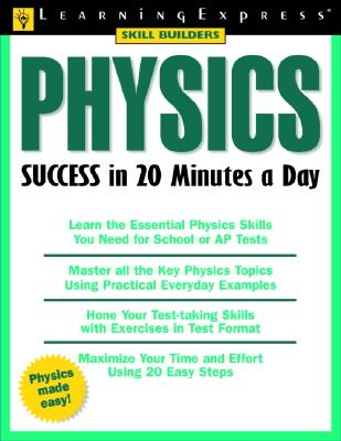 Physics Success in 20 Minutes a Day - Tobos, Valentina, and Tobos, Laurentiu