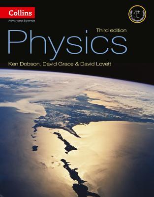 Physics - Dobson, Ken, and Grace, David, and Lovett, David