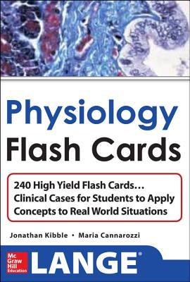 Physiology Flash Cards - Kibble, Jonathan D, and Cannarozzi, Maria