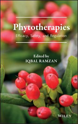 Phytotherapies: Efficacy, Safety, and Regulation - Ramzan, Iqbal (Editor)