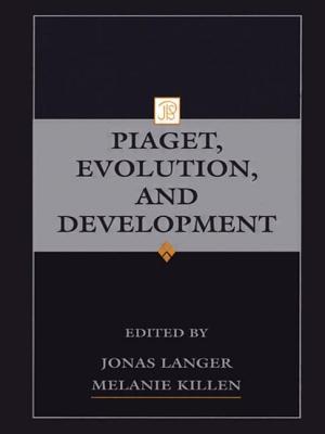 Piaget, Evolution, and Development - Langer, Jonas (Editor), and Killen, Melanie (Editor)