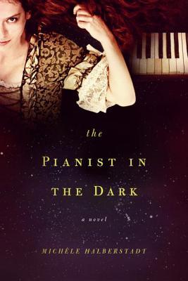 Pianist in the Dark - Halberstadt, Mich Le