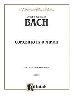 Piano Concerto in D Minor - Bach, Johann Sebastian (Composer)
