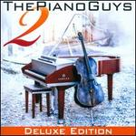 Piano Guys 2 [Deluxe Edition CD/DVD]