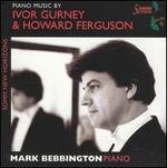 Piano Music by Ivor Gurney & Howard Ferguson