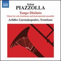Piazzolla: Tango Distinto - Achilles Liarmakopoulos (trombone); Arnold Choi (cello); Edson Scheid (violin); Hector del Curto (bandoneon);...