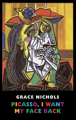 Picasso, I Want My Face Back - Nichols, Grace