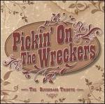 Pickin' on the Wreckers: The Bluegrass Tribute