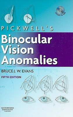 Pickwell's Binocular Vision Anomalies - Evans, Bruce J W