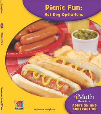 Picnic Fun: Hot Dog Operations - Loughran, Donna