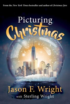 Picturing Christmas - Wright, Jason, and Wright, Sterling
