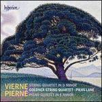 Pierné: Piano Quintet; Vierne: String Quartet