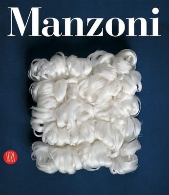 Piero Manzoni: Catalogo Generale - Celant, Germano
