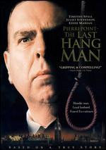 Pierrepoint: The Last Hangman - Adrian Shergold