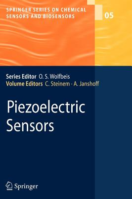Piezoelectric Sensors - Steinem, Claudia (Editor), and Janshoff, Andreas (Editor)
