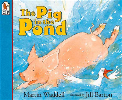 Pig in the Pond - Waddell, Martin