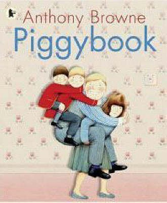 Piggybook - Browne, Anthony