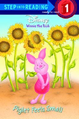 Piglet Feels Small - Weinberg, Jennifer, and Random House Disney, and Liberts, Jennifer