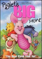 Piglet's Big Movie - Francis Glebas