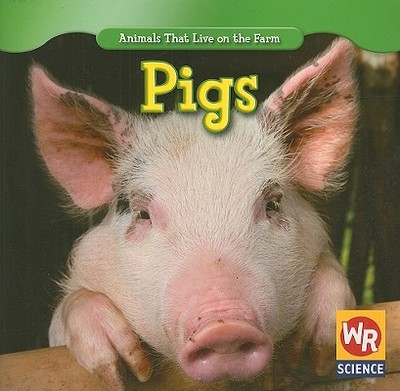 Pigs - Macken, JoAnn Early, and Clidas, Jeanne (Consultant editor)