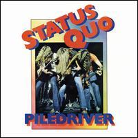 Piledriver [Deluxe Edition] - Status Quo