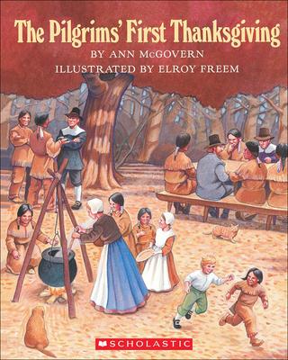 Pilgrims' First Thanksgiving - McGovern, Ann