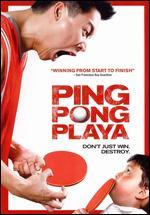 Ping Pong Playa [WS] - Jessica Yu