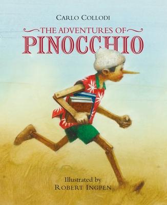 Pinocchio - Collodi, Carlo, and Ingpen, Robert (Artist)