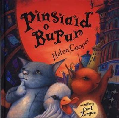 Pinsiaid o Bupur - Cooper, Helen, and Williams, Dylan (Translated by)