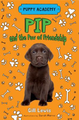Pip and the Paw of Friendship - Lewis, Gill