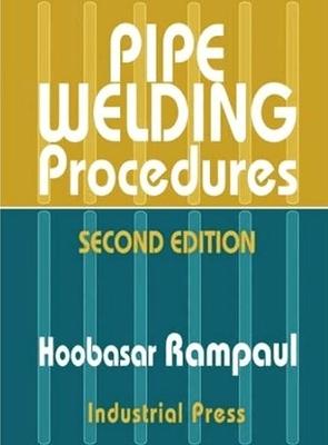 Pipe Welding Procedures - Rampaul, Hoobasar