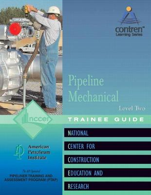 Pipeline Mechanical Level 2 Trainee Guide, Perfect Bound - National Center for Construction Education