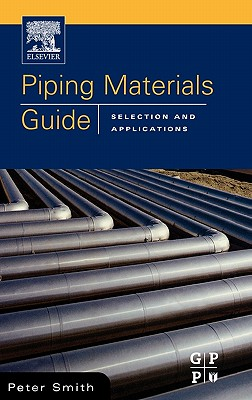 Piping Materials Guide - Smith, Peter