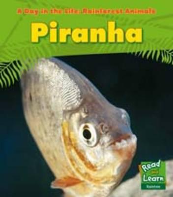 Piranha - Ganeri, Anita