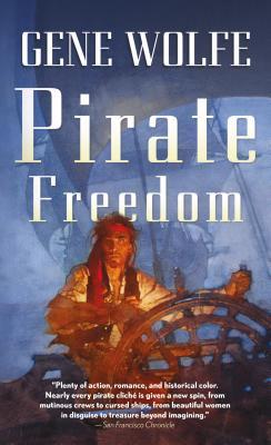 Pirate Freedom - Wolfe, Gene