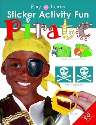Pirate: Sticker Activity Fun - Priddy, Roger