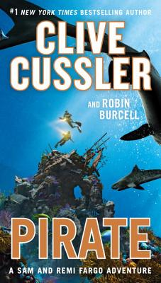 Pirate - Cussler, Clive, and Burcell, Robin