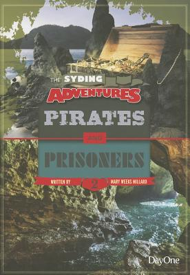 Pirates & Prisoners - Weeks Millard, Mary