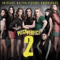 Pitch Perfect 2 [Original Motion Picture Soundtrack] [LP] - Original Soundtrack