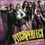 Pitch Perfect [Original Motion Picture Soundtrack] [Bonus Tracks]