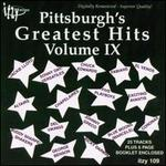 Pittsburgh's Greatest Hits, Vol. IX